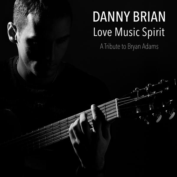 Альбом: Love Music Spirit: A Trbute to Bryan Adams Best Songs & Greatest Hits