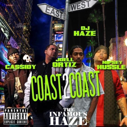 Infamous DJ Haze, Nipsey Hussle, Cassidy, Dro Pesci, Joell Ortiz, Dominic G - Coast 2 Coast (Album Cut)  (2012)