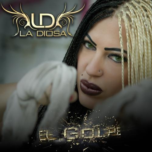 La Diosa - El Golpe  (2012)