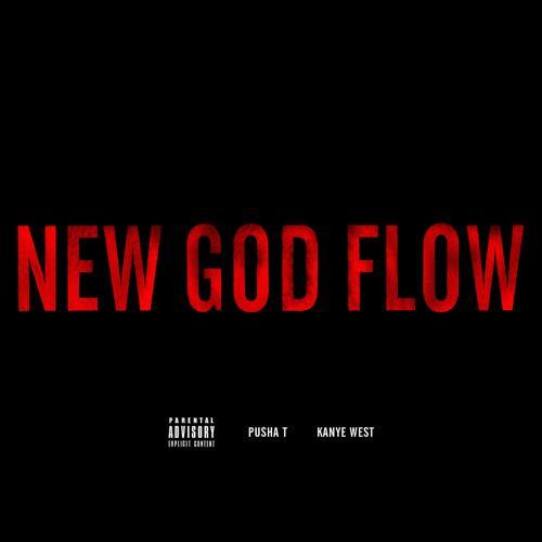 Pusha T, Kanye West - New God Flow  (2012)