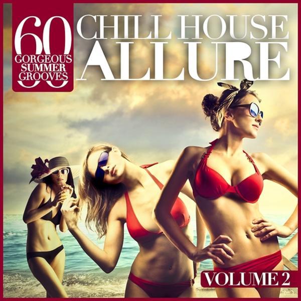 Альбом: Chill House Allure, Vol. 2