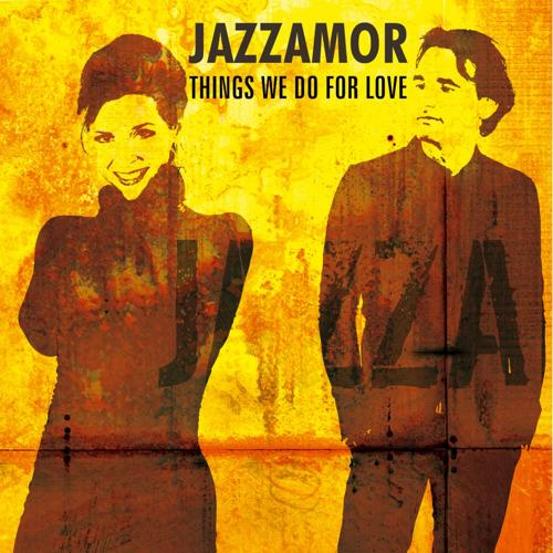 Jazzamor - Things We Do for Love  (2013)