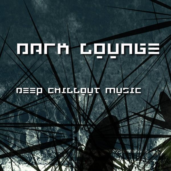 Альбом: Dark Lounge - Deep Chillout Music