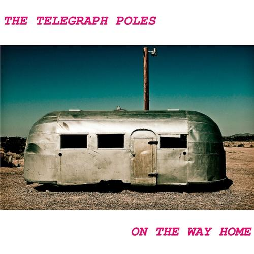 The Telegraph Poles - Between Us and Outer Space  (2014)