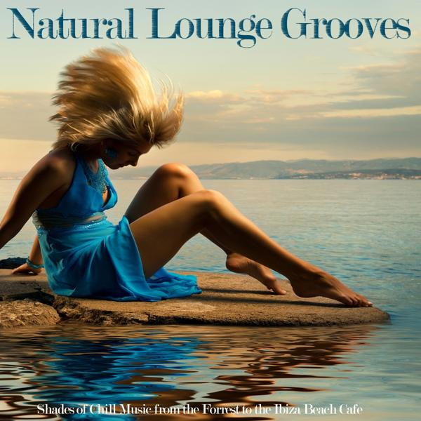 Альбом: Natural Lounge Grooves