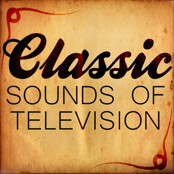 Альбом: Classic Sounds of Television