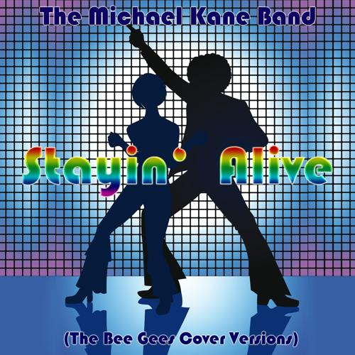 The Michael Kane Band - Night Fever  (2015)