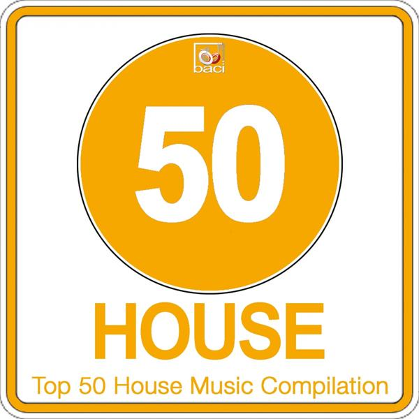 Альбом: Top 50 House Music Compilation, Vol. 3 (50 Best House, Deep House, Tech House Hits)