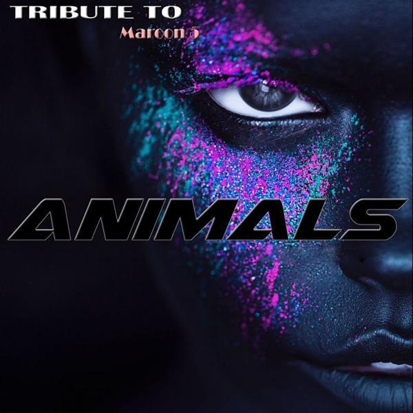 Альбом: Animals: Tribute to Maroon 5
