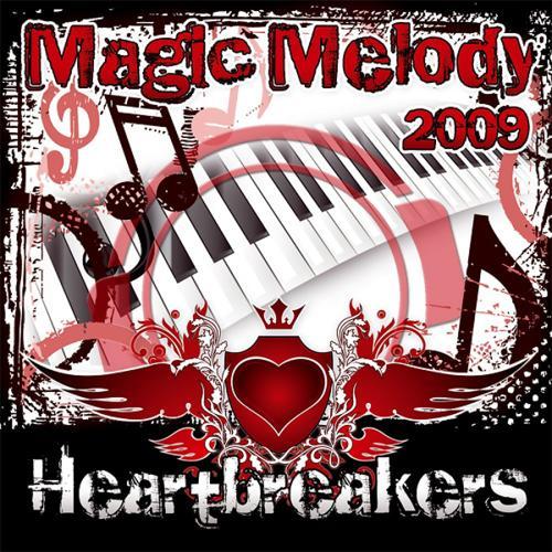 Heartbreakers - Magic Melody 2009 (Keamon Remix)  (2009)