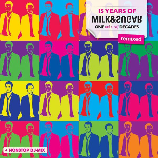 Альбом: 15 Years of Milk & Sugar (One and a Half Decades - Remixed)
