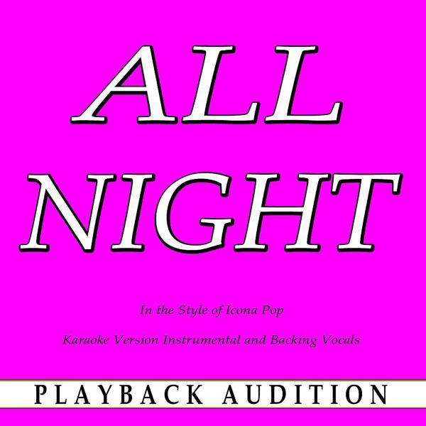Альбом: All Night (In the Style of Icona Pop) [Karaoke Version]
