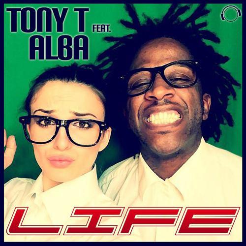 Tony T, Alba - Life (Radio Edit)  (2014)
