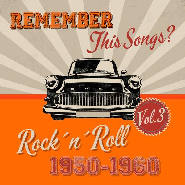 Альбом: Remember this Songs? - Rock´n´Roll of 1950-1960, Vol.3