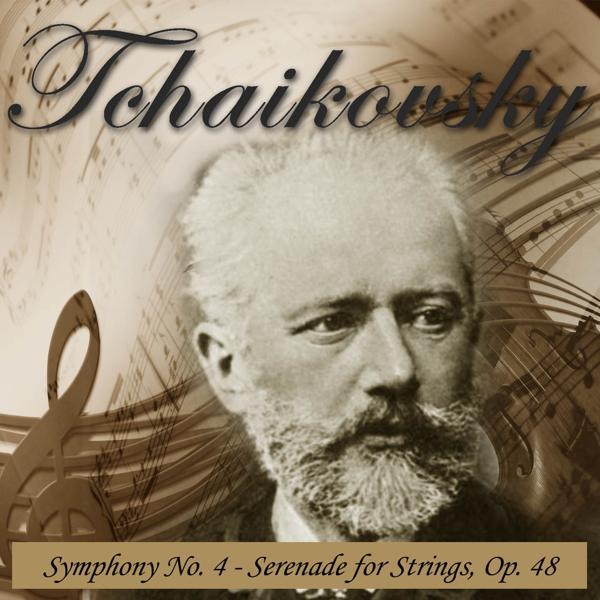 Альбом: Tchaikovsky: Symphony No. 4 & Serenade for Strings, Op. 48
