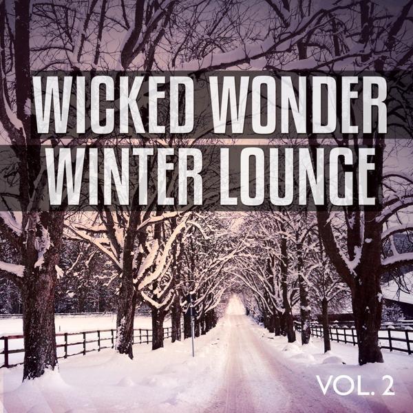 Альбом: Wicked Wonder Winter Lounge, Vol. 2