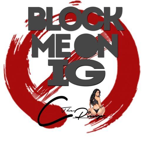 C the Pimp - Block Me on Ig  (2015)