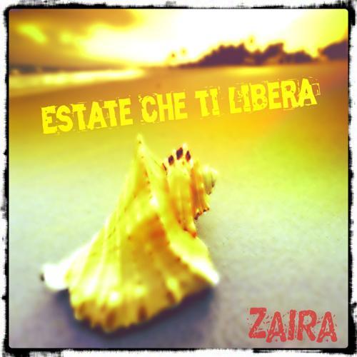 Zaira - Estate che ti libera  (2015)