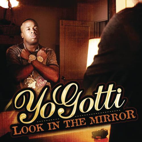 Yo Gotti - Mirrors  (2010)