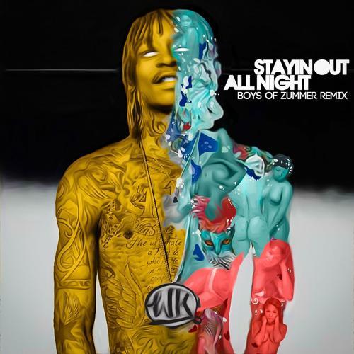 Wiz Khalifa, Fall Out Boy - Stayin out All Night (Boys of Zummer Remix)  (2015)