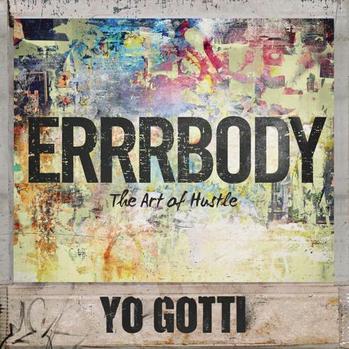 Yo Gotti - Errrbody  (2014)
