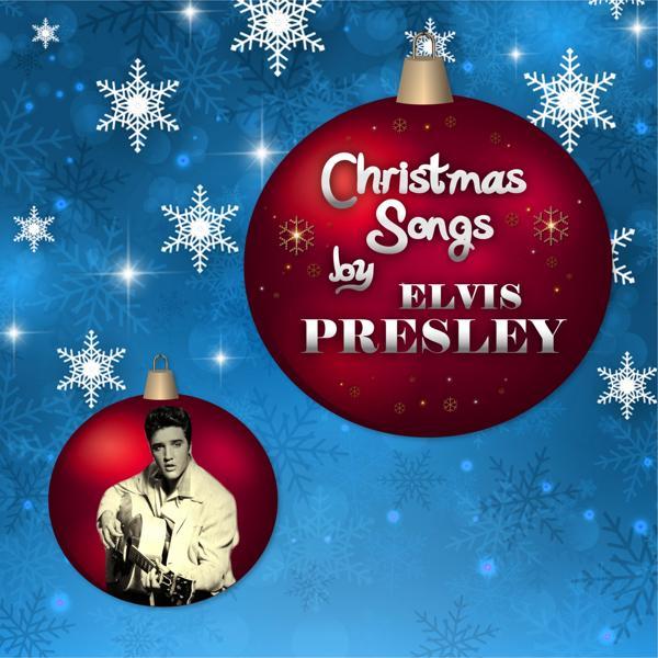 Альбом: Christmas Songs by Elvis Presley