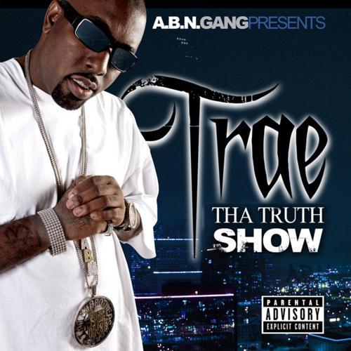 Trae tha Truth - Slap a Nigga  (2007)