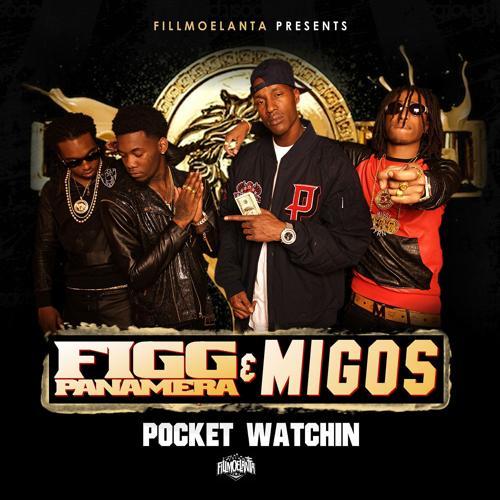 Migos, Figg Panamera - Pocket Watching  (2014)