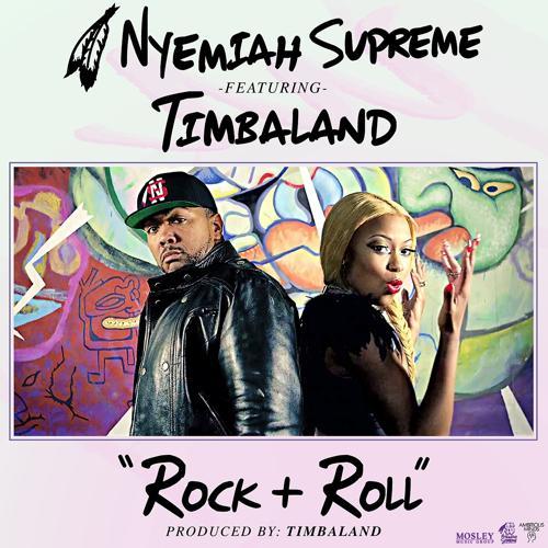 Nyemiah Supreme, Timbaland - Rock & Roll (feat. Timbaland)  (2013)