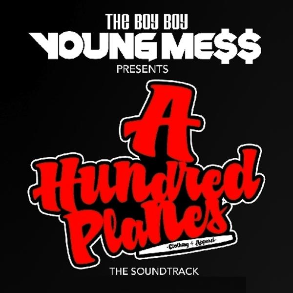 Альбом: The Boy Boy Young Mess Presents: A Hundred Planes