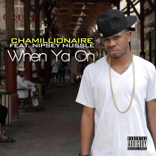 Chamillionaire - When Ya on (feat. Nipsey Hussle)  (2011)