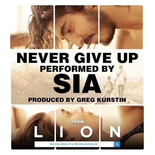 Sia, Greg Kurstin - Never Give Up  (2016)