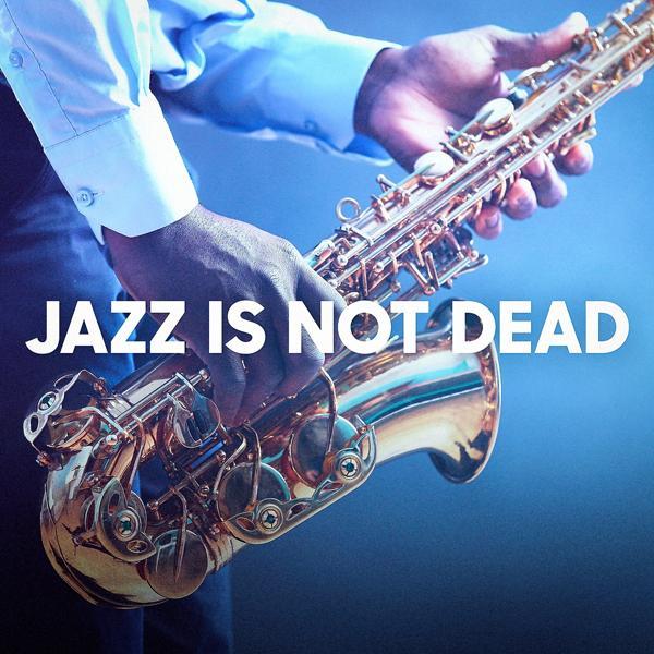 Альбом: Jazz Is Not Dead