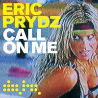 Eric Prydz - Call on Me (Radio Mix)