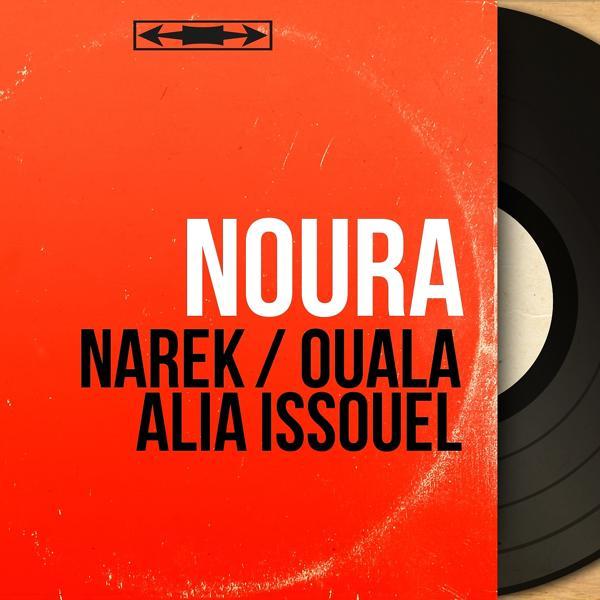Альбом: Narek / Ouala Alia Issouel