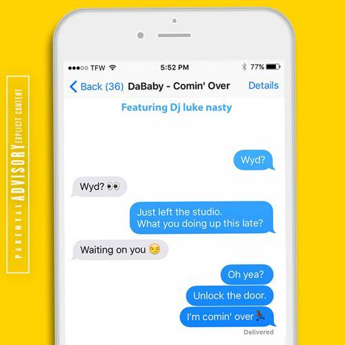 DaBaby, DJ Luke Nasty - Comin' Over (feat. DJ Luke Nasty)  (2017)