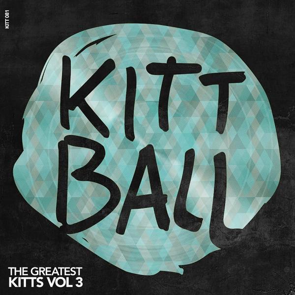 Альбом: The Greatest Kitts, Vol. 3