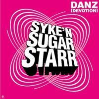 Syke 'n' Sugarstarr - Danz (Devotion) [Radio Mix]