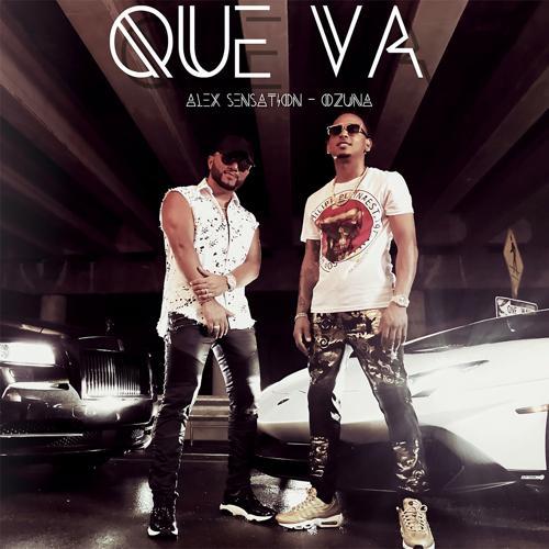 Alex Sensation, Ozuna - Que Va  (2017)