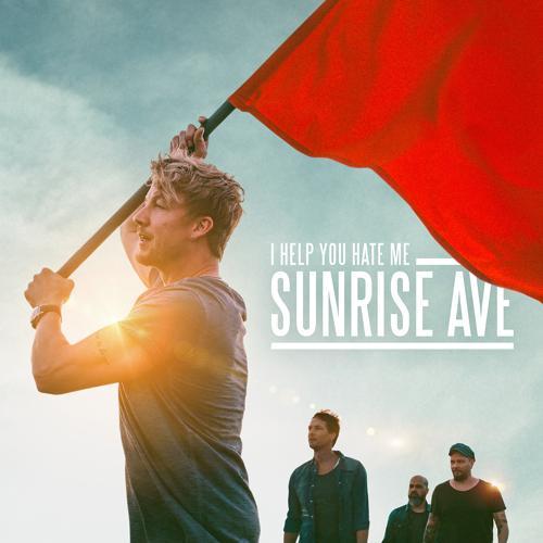 Sunrise Avenue - I Help You Hate Me  (2017)