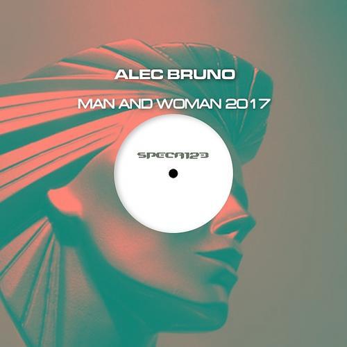 Alec Bruno - Man And Woman 2017 (Original Mix)  (2017)