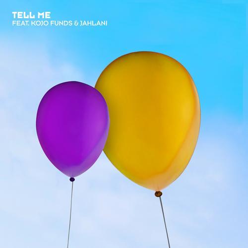 Wretch 32, Kojo Funds, Jahlani - Tell Me  (2017)
