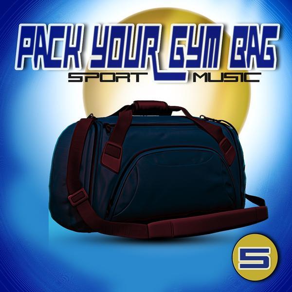 Альбом: Pack Your Gym Bag Sport Music 5