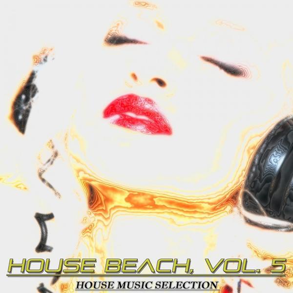 Альбом: House Beach, Vol. 5 (House Music Selection)