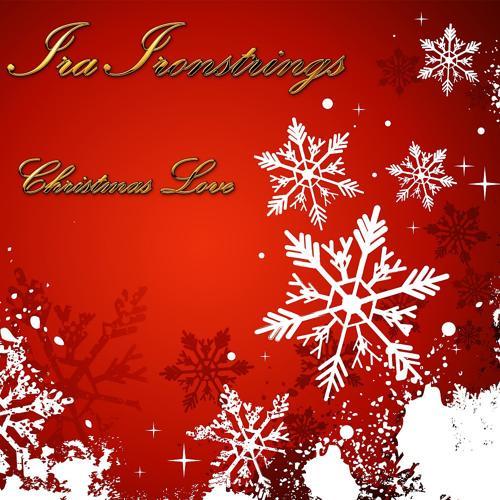 Ira Ironstrings - Let It Snow Let It Snow Let It Snow (Original Mix)  (2014)