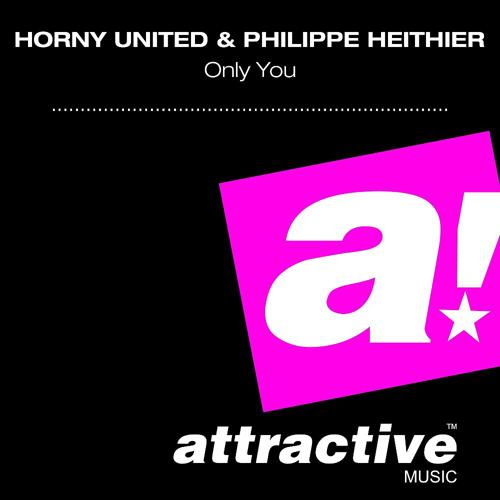 Horny United & Philippe Heithier - Only You (Marco Monaco Original Radio Mix)  (2010)