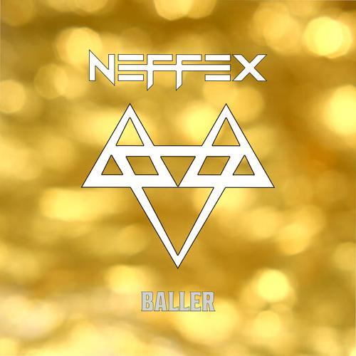 NEFFEX - Baller  (2017)