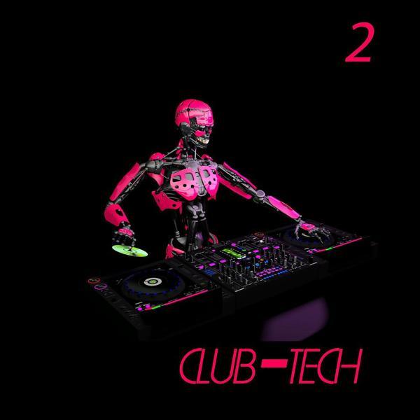 Альбом: Club-Tech, 2 (Tech House Selection)