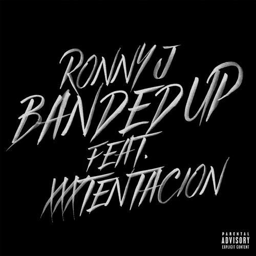 Ronny J, XXXTENTACION - Banded Up (feat. XXXTENTACION)  (2018)