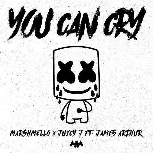 Marshmello, Juicy J, James Arthur - You Can Cry  (2018)